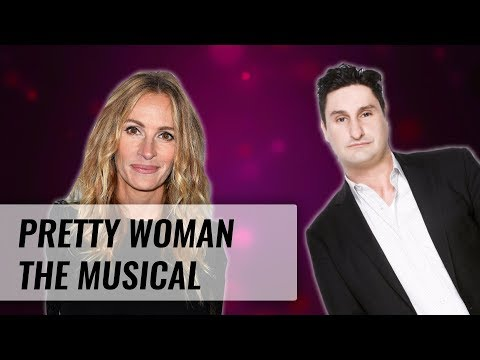 Julia Roberts And Pretty Woman The Musical | Naughty But Nice