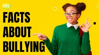 SEL Video Lesson of the Week (week 14) - Bullying Stats, Facts, and How to Stop it!