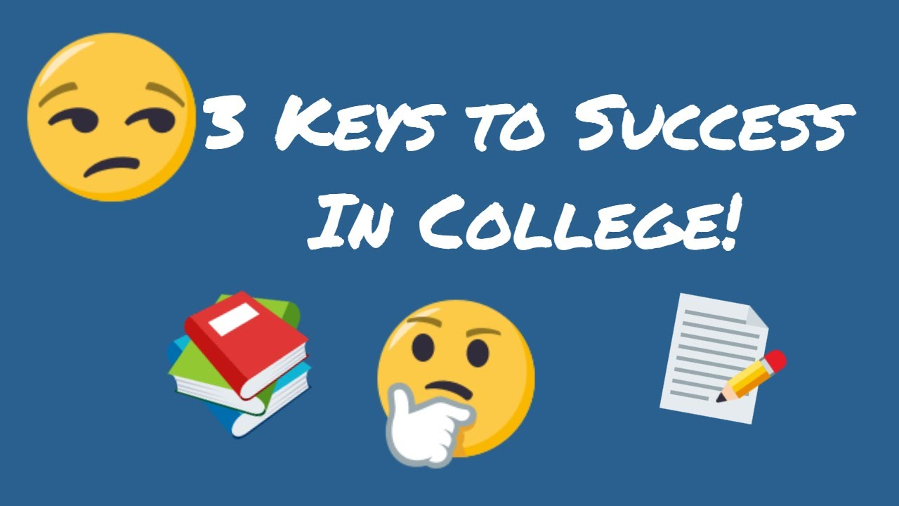 Keys to Success In College