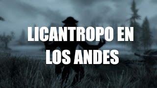 LICANTROPIA EN LOS ANDES (Hombre Lobo) l Creepypasta l Onda Nakame