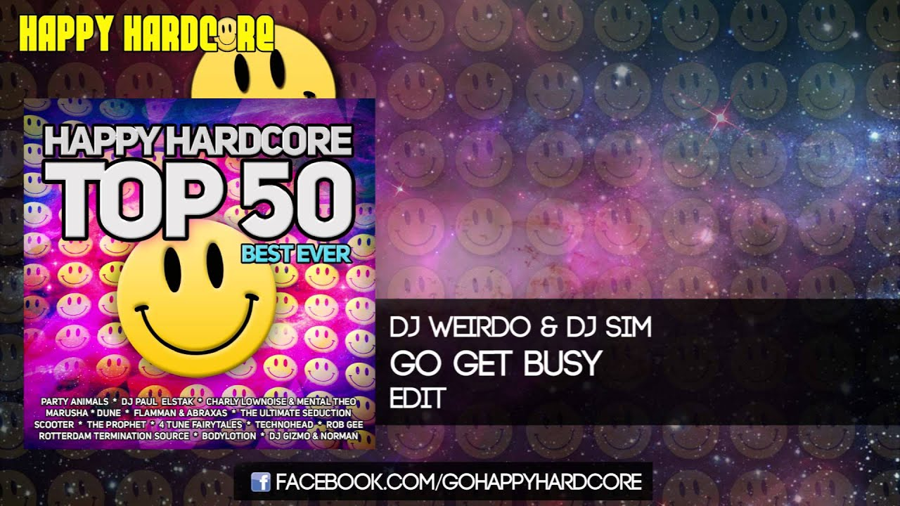 38 DJ Weirdo & DJ Sim - Go Get Busy (Edit)