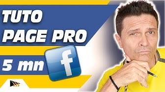 Comment créer une Page Facebook Pro en 5 minutes