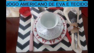 Jogo Americano de EVA e Tecido