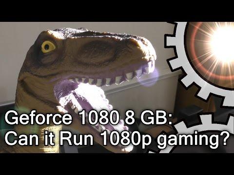 Nvidia GTX 1080 8 GB: Can it run 1080p gaming?