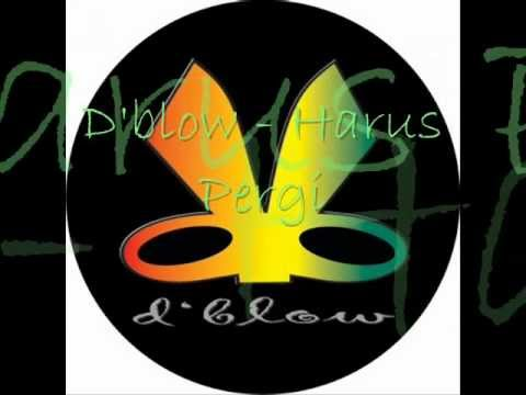 d'blow - Harus Pergi