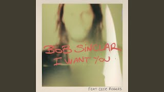 I Want You (Club Mix) (feat. CeCe Rogers)