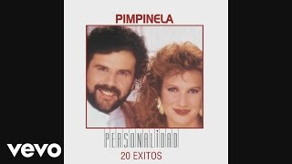 Pimpinela - Esa Chica y Yo