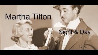 Martha Tilton - Night And Day (1952)