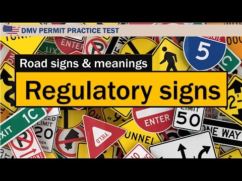 Driving license test: Road signs and meanings Regulatory sig