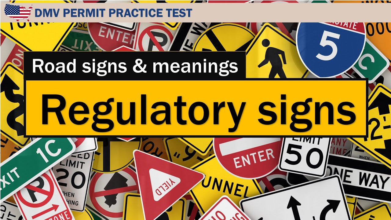 Driving license test: Road signs and meanings Regulatory signs ...