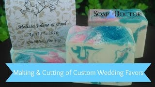 Wedding Favors! Custom Soap order