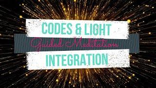 V13M | Codes & Light Integration | #NewLights #NewEnergies