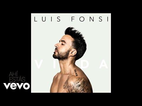 Luis Fonsi - Ahí Estas Tú (Audio)