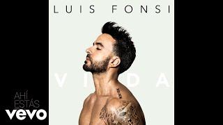 Luis Fonsi Ah Estas T Audio.mp3