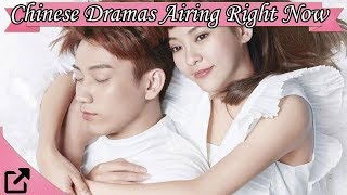 Top Chinese Dramas Airing Right Now 2018