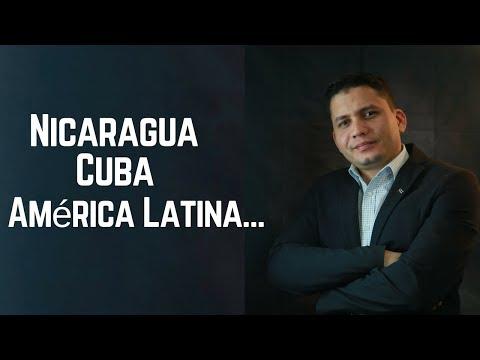 Nicaragua, Cuba, América Latina   /  Eliecer Avila