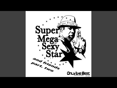 Super Mega Sexy Star (Angel See & D.mark'j Remix)