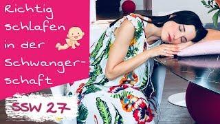 27. SSW | Richtig schlafen in der Schwangerschaft