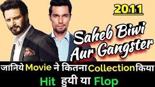 SAHEB BIWI AUR GANGSTER 2011 Bollywood Movie Lifetime WorldWide Box Office Collection