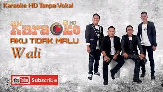 Gambar cover Karaoke HD Pop Wali - Aku Tidak Malu (Tanpa Vokal)