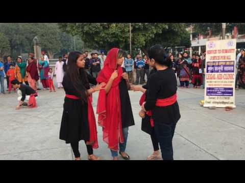 "Street Play - ""Naari Shakti"" by Students of UILS, PU, Chandigarh"