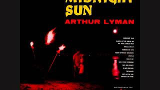 Arthur Lyman ‎- Call of the midnight sun (1965)  Full vinyl LP
