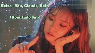 Heize - You, Clouds, Rain (Rom,Indo Sub)
