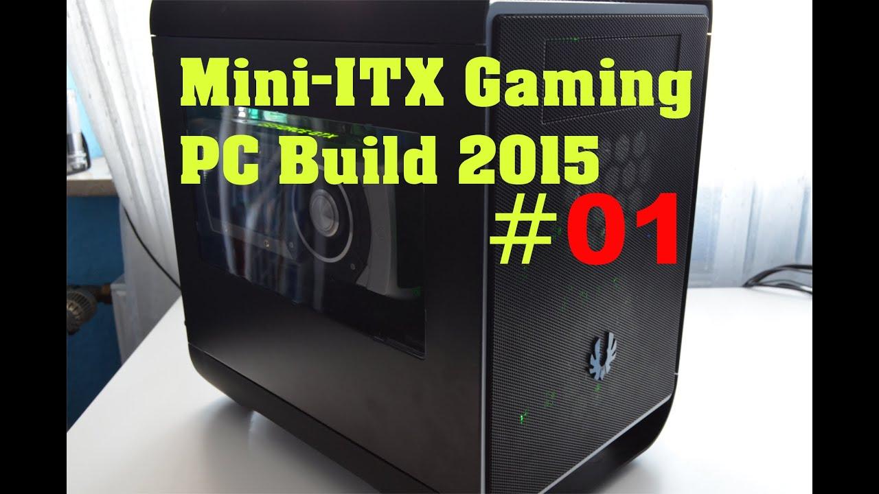 Mini itx gaming pc build 2015 cpu und ram einbauen full hd deutsch german