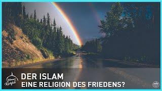 Der Islam: Eine Religion des Friedens ? | Stimme des Kalifen