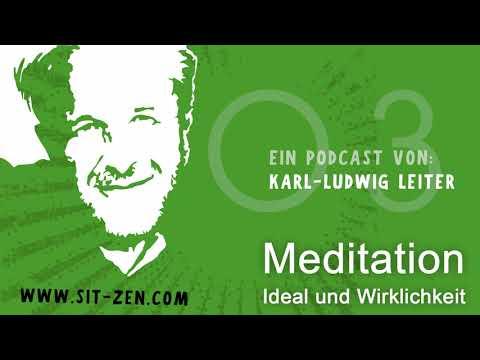 Podcast03 Meditation und die Wirklichkeit des Alltags
