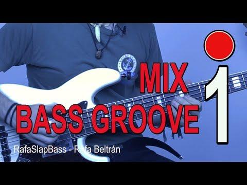 MIX BASS GROOVE 1 😎 - RafaSlapBass.