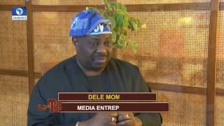 Nigeria Not Ready For The Proper Change-- Dele Momodu