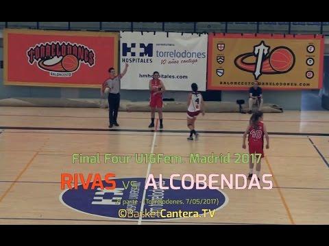 U16F - RIVAS vs ALCOBENDAS.- Final Four CADETE-Fem. Madrid 2017 (BasketCantera.TV)