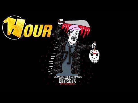 【1 Hour】 SKI MASK THE SLUMP GOD x LIL PUMP - WHERE'S THE BLOW