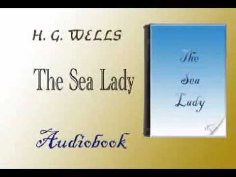 The Sea Lady Audiobook H. G. WELLS