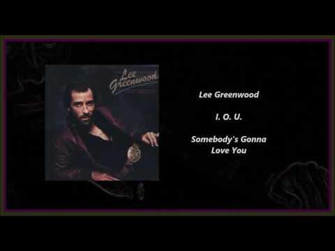 Lee Greenwood - I. O. U.