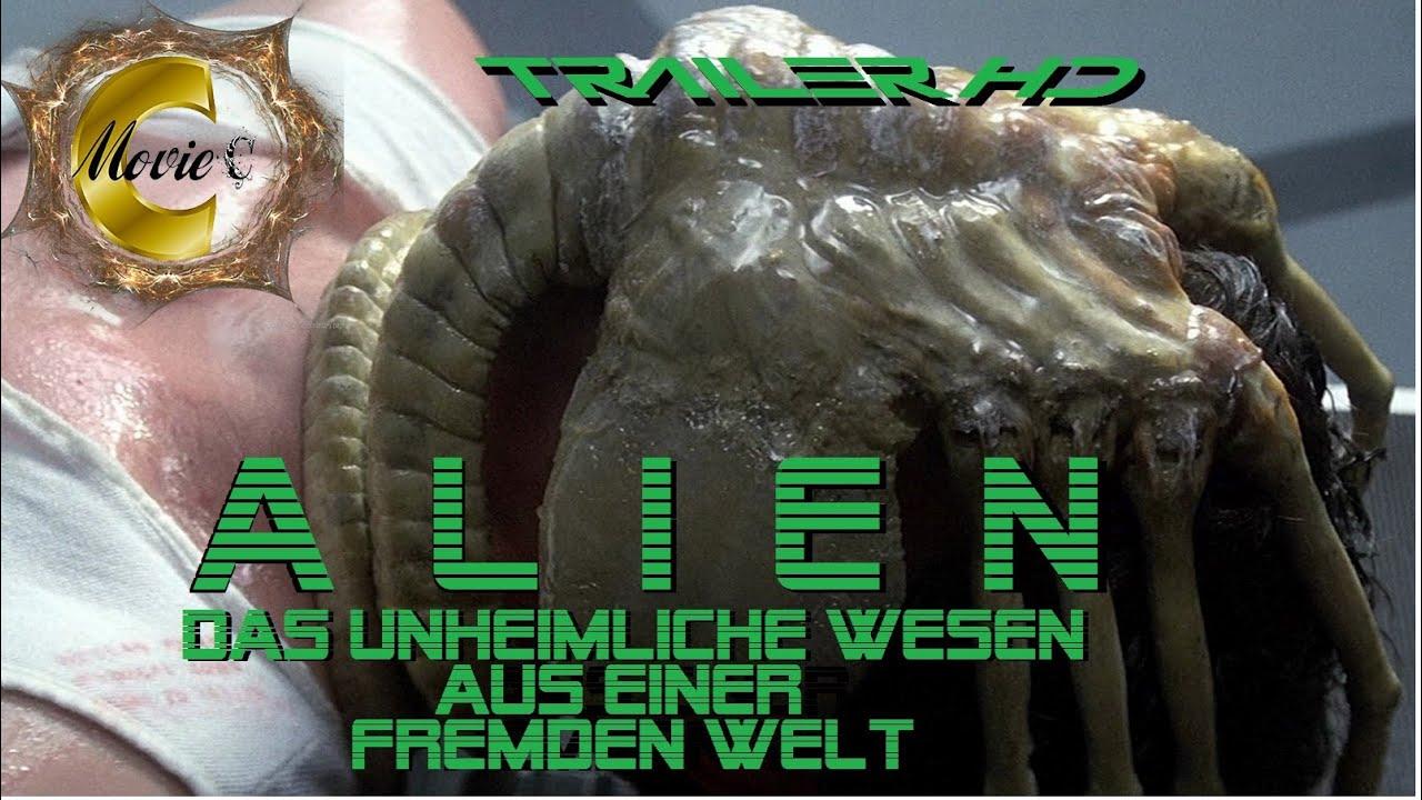 Alien - Das unheimliche Wesen aus einer Fremden Welt - Trailer Full HD - Deutsch