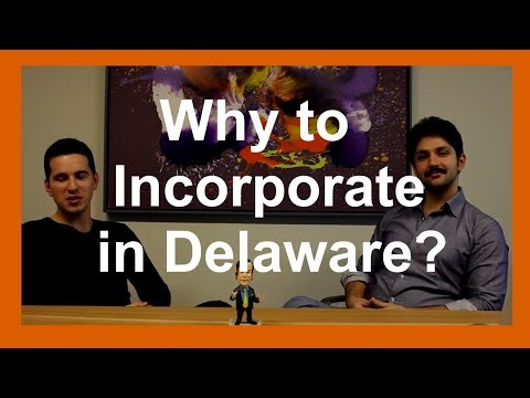 Startup Law | Why to Incorporate in United States - Delaware