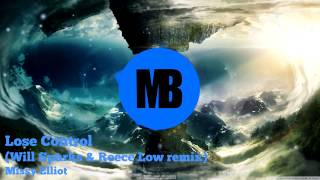 [BOUNCE] Missy Elliot - Lose Control (Will Sparks & Reece Low remix)
