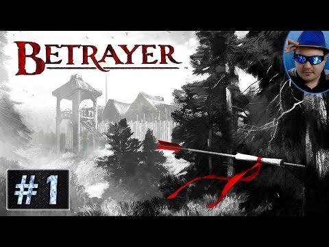 Betrayer ► #1 - Különös kezdetek