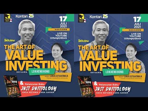 ART OF VALUE INVESTING TALK SHOW LO KHENG HONG U0026 LUKAS SETIA ATMAJA LAUNCHING BUKU JUST DUITTOLOGY
