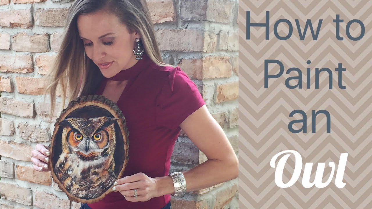 Owl Acrylic Painting Tutorial On Wood By Artist Andrea Kirk The Art Chik Youtube