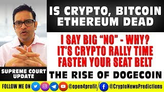 🚀 Is Crypto, Bitcoin, Ethereum Dead? Its Bitcoin Crypto Rally  time, fasten your seat belt