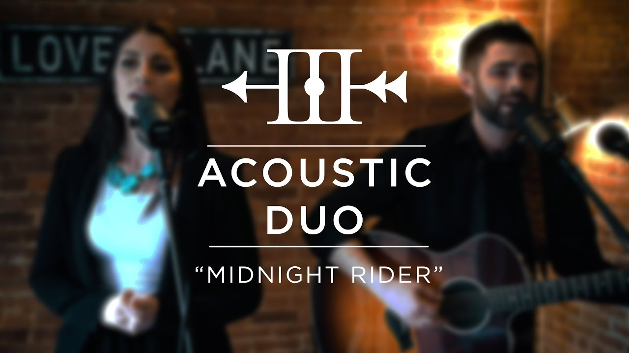 "Acoustic Duo - ""Midnight Rider"" 