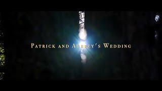 Patrick & Aubrey's Wedding Film [4K]