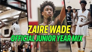 Zaire Wade JUNIOR YEAR MIXTAPE!!! He's Gotten SO MUCH BETTER 😱