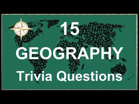 15 Geography Trivia Questions #3 | Trivia Questions & Answers |