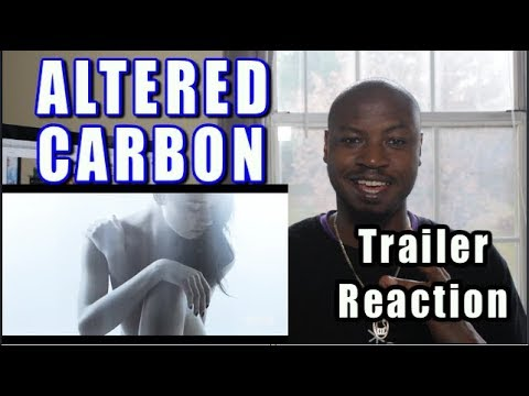Altered Carbon Trailer Reaction | Netflix Series SciFi Thrillern 2018