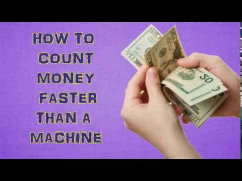 Count Money Faster Than A Machine
