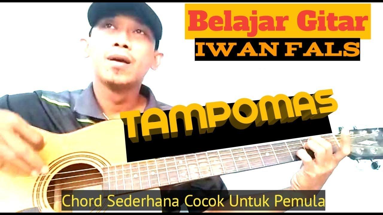 Chord Gitar Iwan Fals Tampomas - Chord Gitar Lagu Lagu ...